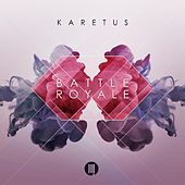 Play & Download Battle Royale by Karetus | Napster
