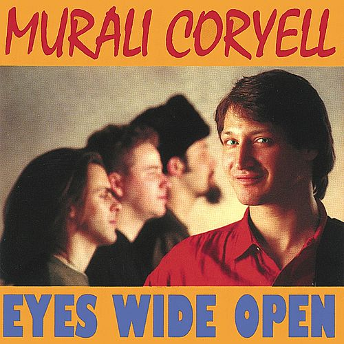 Play & Download Eyes Wide Open by Murali Coryell | Napster
