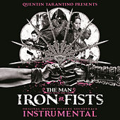 The Man with the Iron Fists: Soundtrack Instrumental by Various Artists