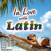 Play & Download In Love with Latin by Various Artists | Napster