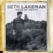Play & Download Word Of Mouth by Seth Lakeman | Napster