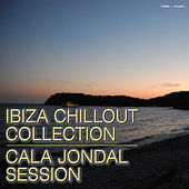 Play & Download Ibiza Chillout Collection – Cala Jondal Session by Various Artists | Napster