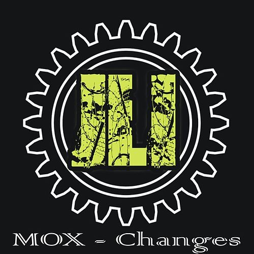 Play & Download Changes by MOX | Napster