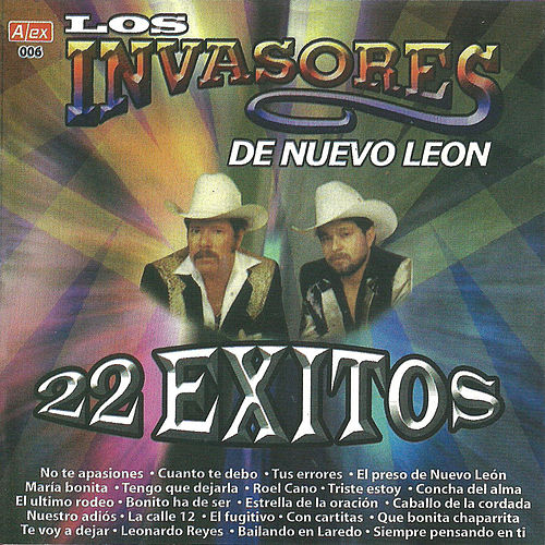 Play & Download 22 Exitos by Los Invasores De Nuevo Leon | Napster