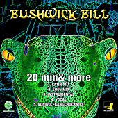 20 Min & More by Bushwick Bill