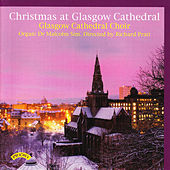 Christmas at Glasgow Cathedral by Various Artists
