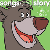 Songs and Story: The Jungle Book by Various Artists