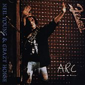 Play & Download Arc by Neil Young | Napster