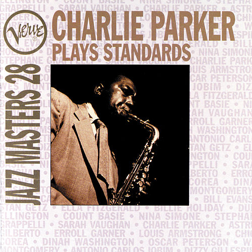 Play & Download Verve Jazz Masters 28: Parker Plays Standards by Charlie Parker | Napster