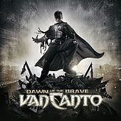 Dawn Of The Brave (Deluxe Edition) by Van Canto