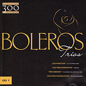 Play & Download Boleros: Trios Vol. 1 by Various Artists | Napster