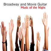 Play & Download Broadway and Movie Guitar: Music of the Night by The O'Neill Brothers Group | Napster