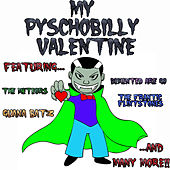 My Pyschobilly Valentine by Various Artists
