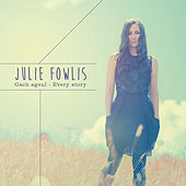 Play & Download Gach Sgeul / Every Story by Julie Fowlis | Napster