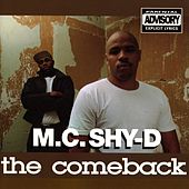 Play & Download The Comeback by MC Shy D | Napster