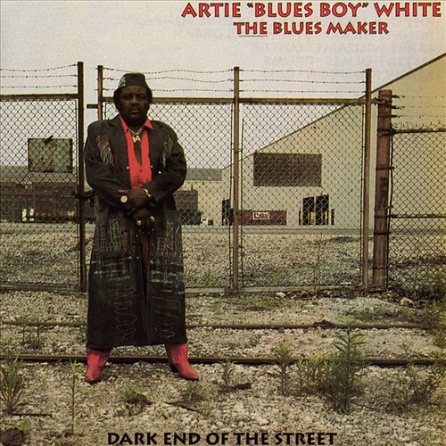 Play & Download Dark End Of The Street by Artie White | Napster
