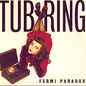 Play & Download Fermi Paradox by Tub Ring | Napster