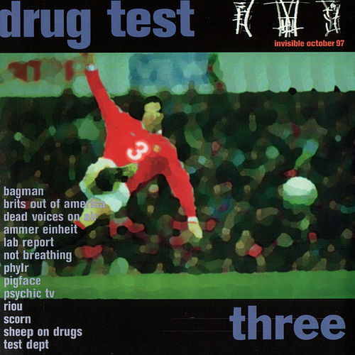 Drug Test, Volume 3 by Various Artists