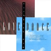 Play & Download Love Dance by Bob Thompson | Napster