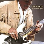 Back To The Blues by Chick Willis