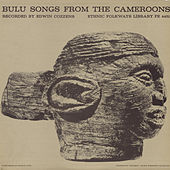 Play & Download Bulu Songs From The Cameroons by Various Artists | Napster