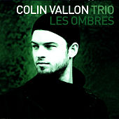 Play & Download Les Ombres by Colin Vallon | Napster