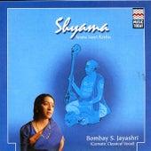 Play & Download Shyama by Bombay S. Jayashri | Napster