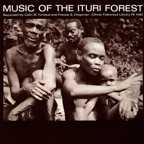 Play & Download Music of the Ituri Forest by Unspecified | Napster