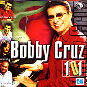 Play & Download Ciento Uno 101 by Bobby Cruz | Napster