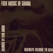 Folk Music of Ghana by Unspecified
