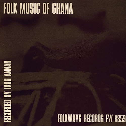 Play & Download Folk Music of Ghana by Unspecified | Napster