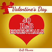 Play & Download Valentine's Day - 40 R&B Essentials by RnB Flavors | Napster