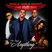 Anything (feat. April Nevels) by Half Mile Home