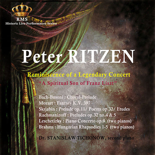 Play & Download Peter Ritzen: Reminiscence of a Legendary Concert by Peter Ritzen | Napster