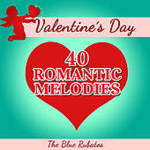 Valentine's Day - 40 Romantic Melodies by Various Artists