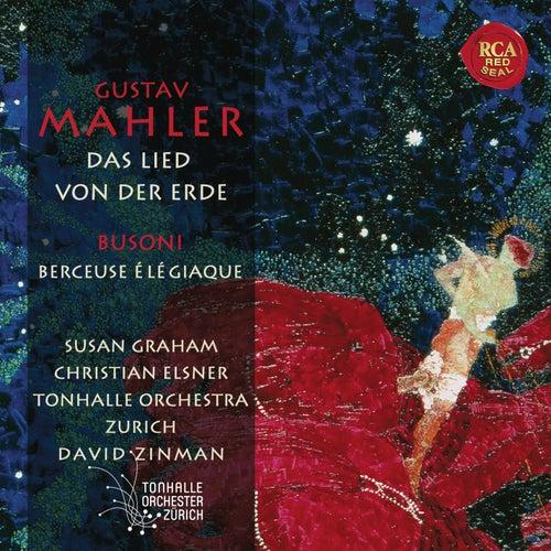 Mahler: Das Lied von der Erde, Busoni: Berceuse élégiaque by David Zinman