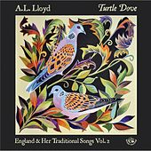 Play & Download Turtle Dove by A.L. Lloyd | Napster