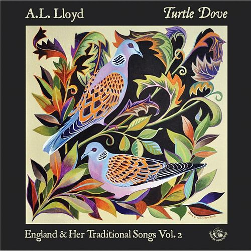 Turtle Dove by A.L. Lloyd