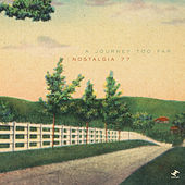 Play & Download A Journey Too Far by Nostalgia 77 | Napster