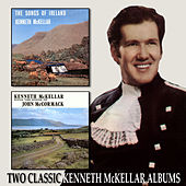 Play & Download The Songs of Ireland / Sings the Songs of John Mccormack by Kenneth McKellar | Napster