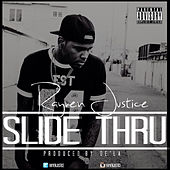Play & Download Slide Thru by Rayven Justice | Napster