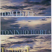 Play & Download Tonight by Toninho Horta | Napster