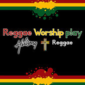 Play & Download Reggae Worship Play Hillsong Reggae by Reggae Worship | Napster
