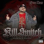 Play & Download Kill Switch by Overdose | Napster