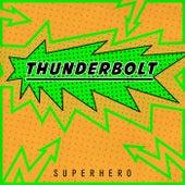 Superhero by Thunderbolt