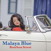 Play & Download Bourbon Street by Malaya Blue | Napster