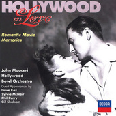 Play & Download Hollywood In Love - Romantic Movie Memories by Various Artists | Napster