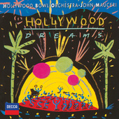 Play & Download Hollywood Dreams by Hollywood Bowl Orchestra | Napster