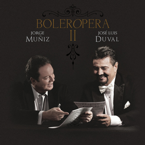 Play & Download Boleropera II by Jorge Muñiz | Napster