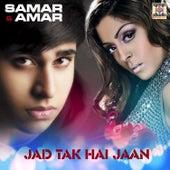 Play & Download Jad Tak Hai Jaan by Amar | Napster